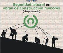 Guía sobre seguridad laboral en obras de construcción menores (sin proyecto) de INSST